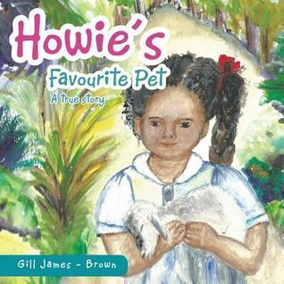 Howies Favourite Pet  by  Gill James - Brown