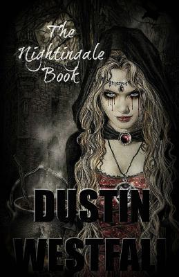 The Nightingale Book MR Dustin Westfall