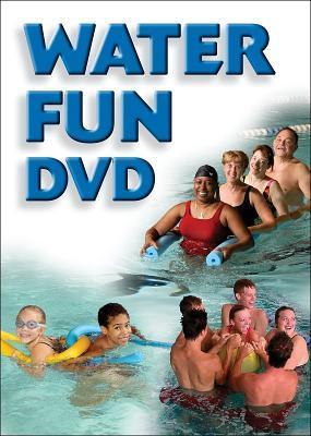 Water Fun DVD: Fitness and Swimming Activities for All Ages Terri Ann Lees