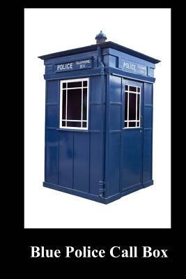 Blue Police Call Box: Blank 100 Page Lined Journal for Your Thoughts, Ideas, and Inspiration  by  Unique Journal