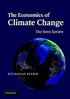 The Economics of Climate Change: The Stern Review