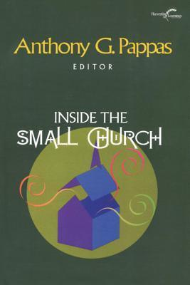 Inside the Small Church  by  Anthony G. Pappas