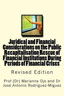 Juridical and Financial Considerations on the Public Recapitalisation Rescue of Financial Institutions During Periods of Financial Crises: Revised EDI Marianne Ojo