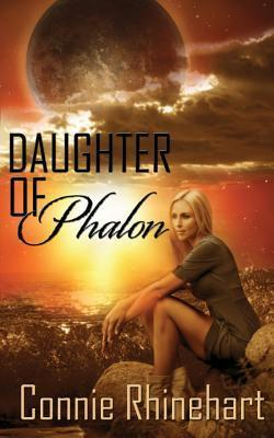 Daughter of Phalon  by  Connie Rhinehardt