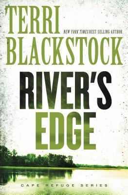 Rivers Edge  by  Terri Blackstock