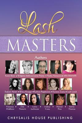 Lash Masters  by  Mrs Louise Prunty