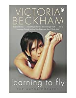 Learning to Fly: The Autobiography
