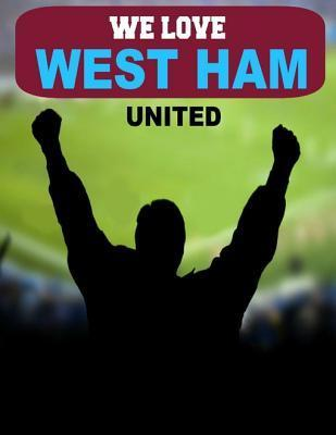We Love West Ham United Derek Bridgestock