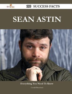 Sean Astin 180 Success Facts - Everything You Need to Know about Sean Astin Gerald Blanchard