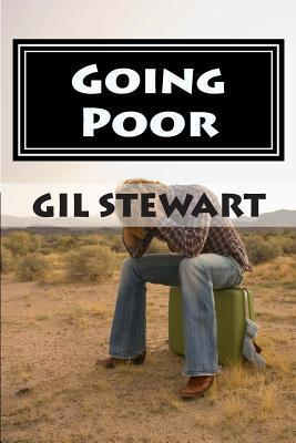 Going Poor  by  Gil Stewart
