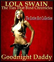 Goodnight Daddy (The Ties That Bind)