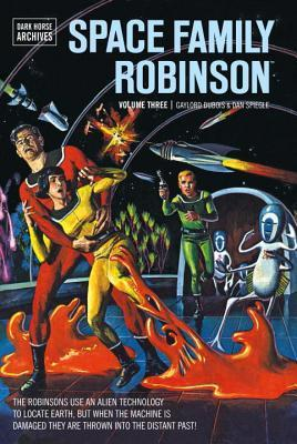 Space Family Robinson Archives Volume 3  by  Gaylord DuBois