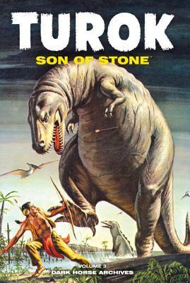 Turok, Son of Stone, Volume Three  by  Paul S. Newman