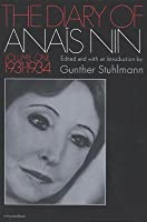 The Diary of Anais Nin Volume 1 1931-1934: Vol. 1 (1931-1934)