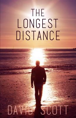The Longest Distance  by  David      Scott