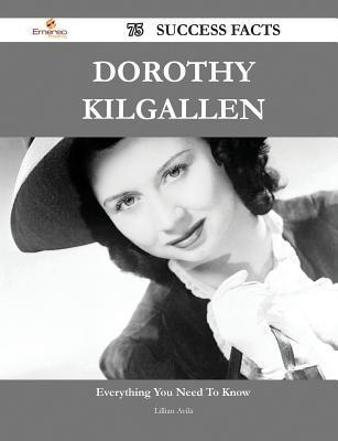Dorothy Kilgallen 75 Success Facts - Everything You Need to Know about Dorothy Kilgallen Lillian Avila