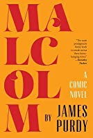 Malcolm: A Comic Novel