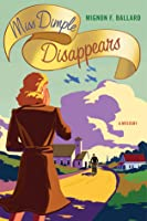 Miss Dimple Disappears (Miss Dimple Kilpatrick #1)