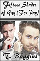 Fifteen Shades of Gay (For Pay)