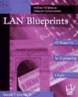 LAN Blueprints: Engineering It Right Gerald T. Charles