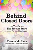Behind Closed Doors- The Truth about The Scooter Store from a Former Employee
