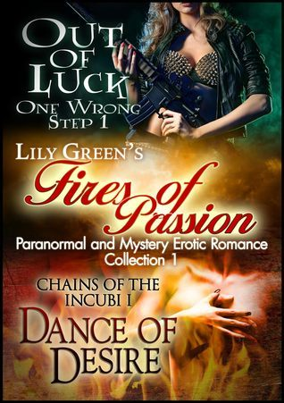 Fires of Passion 1 (Paranormal and Mystery Erotic Romance Collection) Lily Green