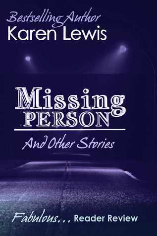 Missing Person  by  Karen Lewis