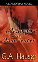 The Vampire and the Man-Eater