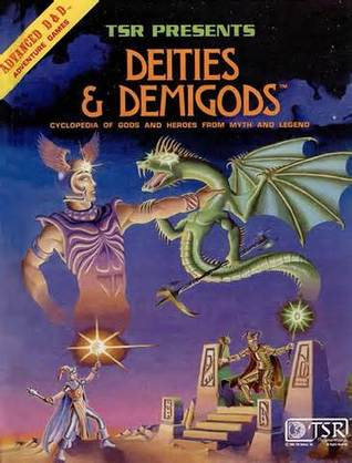 Deities & Demigods: Cyclopedia of Gods and Heroes from Myth and Legend (Advanced Dungeons & Dragons 1st Edition, Stock #2013) James M. Ward