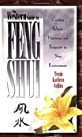 The Western Guide to Feng Shui: Creating Balance, Harmony, and Prosperity in Your Environment (Feng Shui)