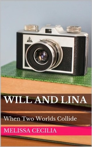 Will and Lina: London Calling  by  Melissa Cecilia