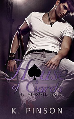 House of Cards (Mirrored Series Book 2) K. Pinson
