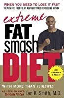 The Extreme Fat Smash Diet