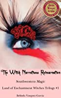 Reincarnation of the Black Rose: The Witch Narratives #1