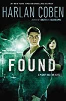Found (Mickey Bolitar, #3) by Harlan Coben — Reviews ...