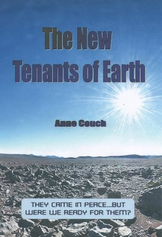 The New Tenants of Earth  by  Anne Couch