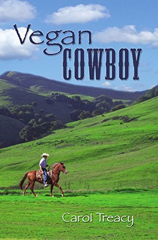 Vegan Cowboy  by  Carol Treacy