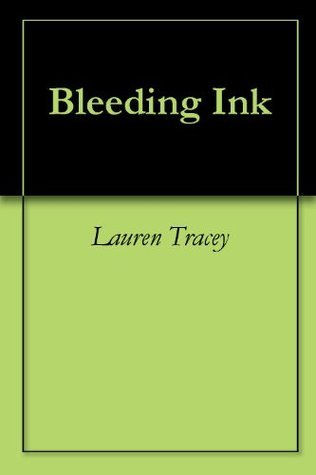 Bleeding Ink Lauren Tracey