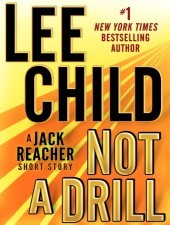 Not a Drill (Jack Reacher, #18.5)  by  Lee Child