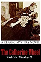 The Catherine Wheel (Miss Silver, #15)