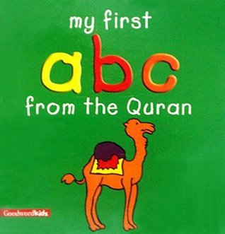 My First ABC from the Quran  by  Sadia  Khan