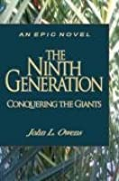 The Ninth Generation: Conquering the Giants