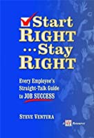 Start Right...Stay Right