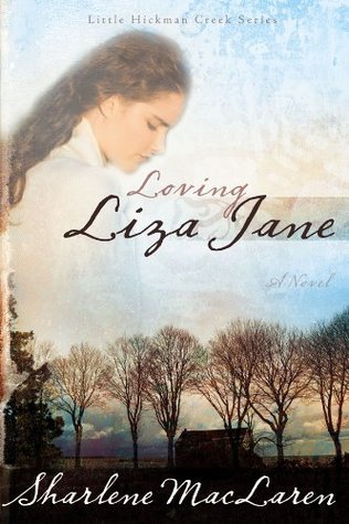 Loving Liza Jane  by  Sharlene MacLaren