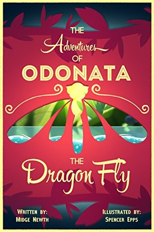 The Adventures Of Odonata The Dragonfly Midge Newth