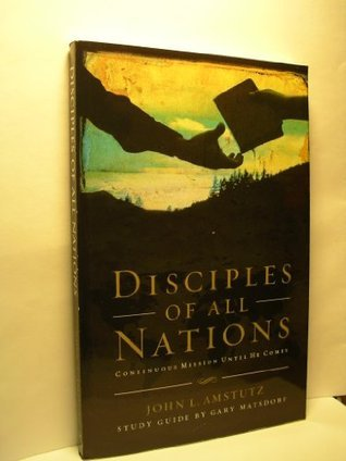 Disciples of a Nation  by  John L. Amstutz