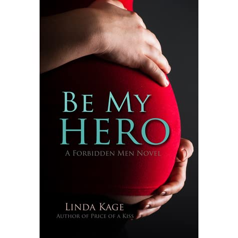 Be My Hero - Linda Kage