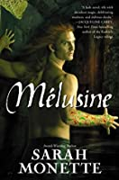 Melusine (Doctrine Of Labyrinths Book 1)