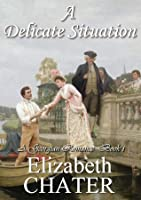 A Delicate Situation (Book I)