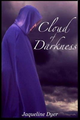 Cloud of Darkness  by  Jaqueline a Dyer